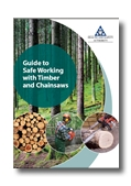 Guide to safe working with timber and chainsaws