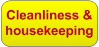 Cleanliness and housekeeping