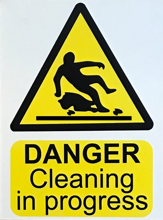 Danger Cleaning in Progress Sign
