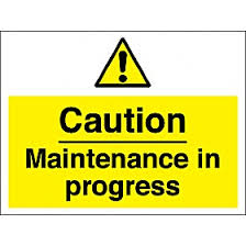 maintenance sign